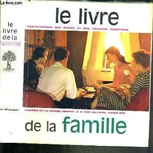 LE LIVRE DE LA FAMILLE - ENCYCLOPEDIE: WINNINGER PAUL