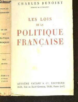 LES LOIS DE LA POLITIQUE FRANCAISE: BENOIST CHARLES
