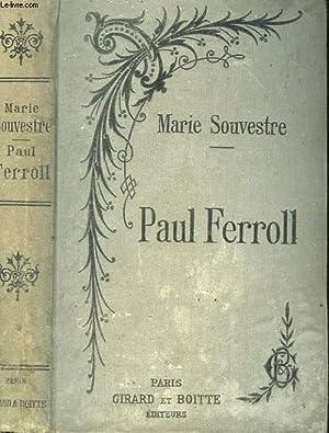 PAUL FERROLL.: SOUVESTRE MARIE.