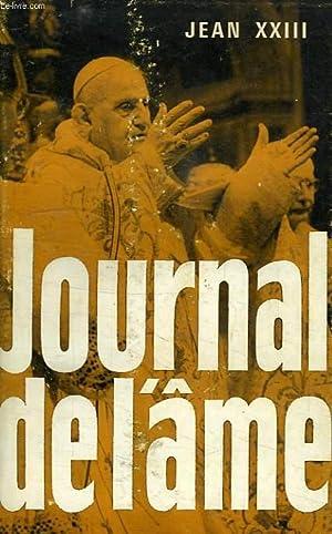 JOURNAL DE L'AME, ECRITS SPIRITUELS: JEAN XXIII
