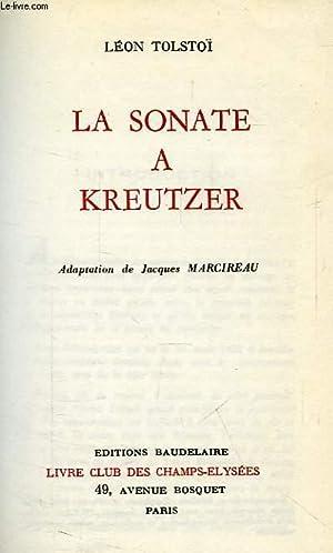 LA SONATE A KREUTZER: TOLSTOI Léon