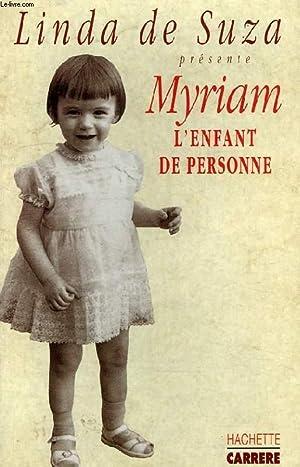 LINDA DE SUZA PRESENTE MYRIAM, L'ENFANT DE: PAMPUZAC DANIELLE