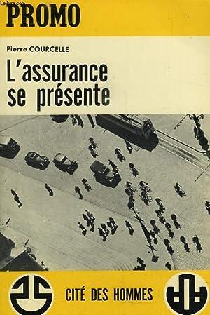 PROMO, N° 4, L'ASSURANCE SE PRESENTE: COURCELLE PIERRE