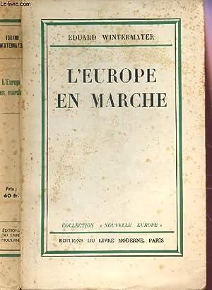 L'EUROPE EN MARCHE /: WINTERMAYAER EUDARD