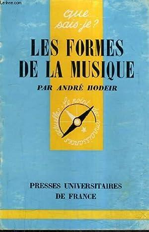 LES FORMES DE LA MUSIQUE.: HODEIR ANDRE