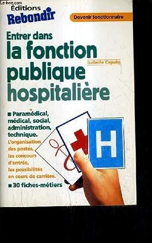 ENTRER DANS LA FONCTION PUBLIQUE HOSPITALIERE.: CAPUTO ISABELLE