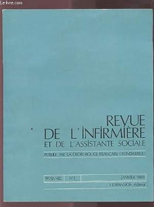 LA REVUE DE L'INFIRMIERE ET DE L'ASSISTANTE SOCIALE - N°1 / JANVIER 1969 - 19&...