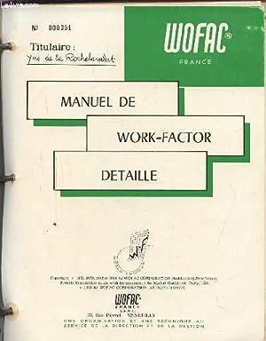 MANUEL DE WORK-FACTOR DETAILLE - N°351.: COLLECTIF