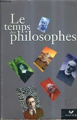 LE TEMPS DES PHILOSOPHES.: ROUX LANIER CATHERINE & COLLECTIF