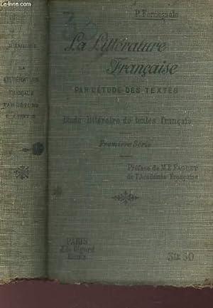 LA LITTERATURE FRANCAISE PAR L'ETUDE DES TEXTES FRANCAIS adaptée aux nouveaux programmes et aux...