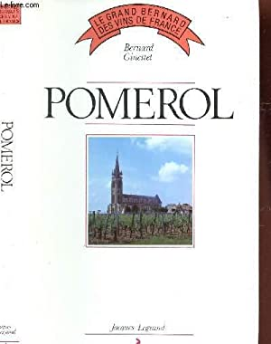 "POMEROL / COLLECTION ""LE GRAND BERNARD DES VINS DE FRANCE.: GINESTET BERNARD"