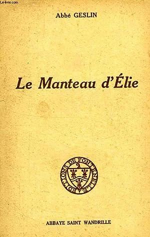 LE MANTEAU D'ELIE: GESLIN ABBE