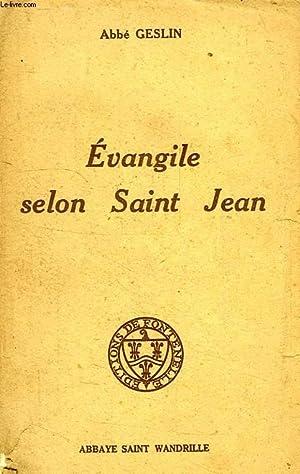 EVANGILE SELON SAINT JEAN: GESLIN ABBE