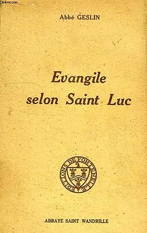 EVANGILE SELON SAINT LUC: GESLIN ABBE