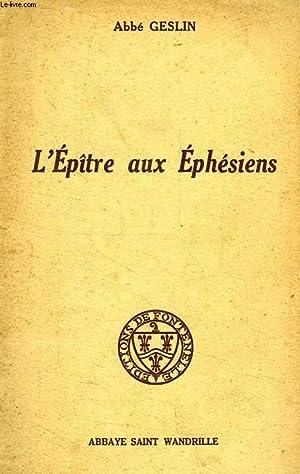 L'EPITRE AUX EPHESIENS: GESLIN ABBE