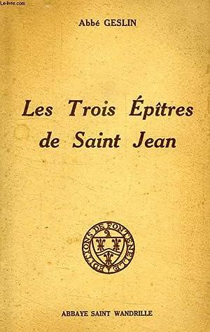 LES TROIS EPITRES DE SAINT JEAN: GESLIN ABBE