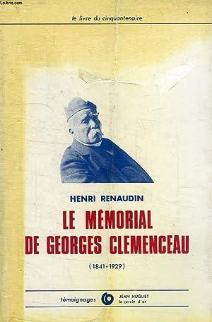 LE MEMORIAL DE GEORGES CLEMENCEAU, 1841-1929: RENAUDIN HENRI