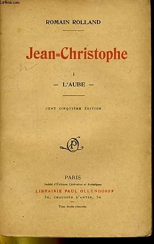JEAN-CHRISTOPHE 1. L'AUBE: ROMAIN ROLLAN