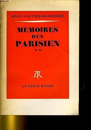 MEMOIRES D'UN PARISIEN: JEAN GALTIER-BOISSIERE.