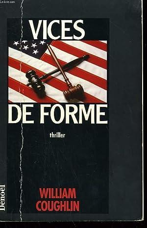 VICES DE FORME.: COUGHLIN WILLIAM.