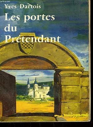 LES PORTES DU PRETENDANT.: DARTOIS YVES.