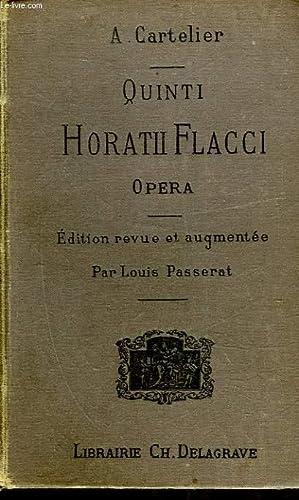 QUINTI HORATII FLACCI - OPERA: CARTELIER A.