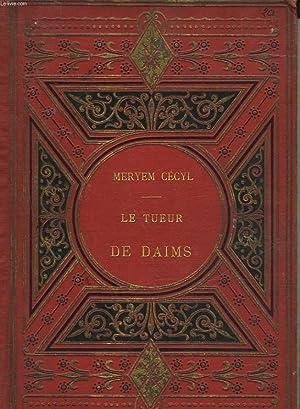 LE TUEUR DES DAIMS: CECYL MERYEM