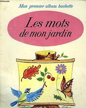 LES MOTS DE MON JARDIN: MURAY JEAN