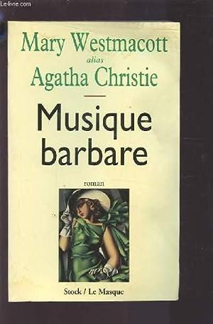 MUSIQUE BARBARE.: WESTMACOTT MARY ALIAS