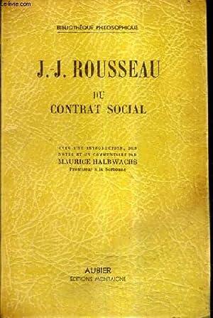 JEAN JACQUES ROUSSEAU DU CONTRAT SOCIAL.: ROUSSEAU JEAN JACQUES