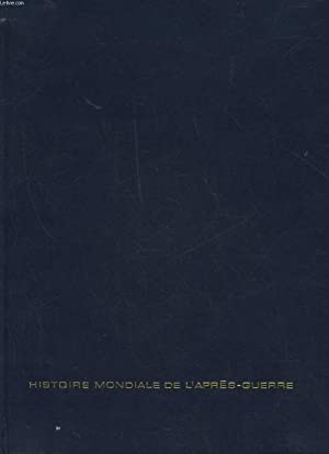 HISTOIRE MONDIALE DE L'APRES GUERRE - TOME: CARTIER RAYMOND
