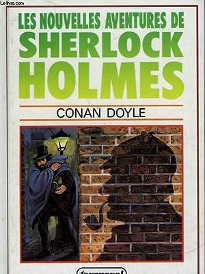 LES NOUVELLES AVENTURES DE SHERLOCK HOLMES: DOYLE ARTHUR CONAN