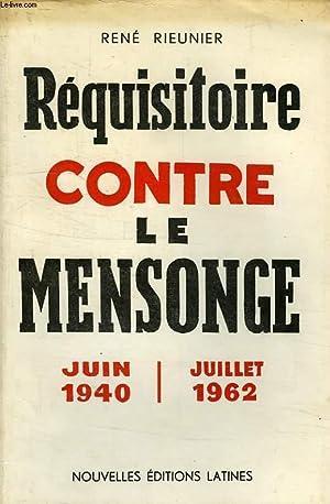 REQUISITOIRE CONTRE LE MENSONGE: RIEUNIER RENE
