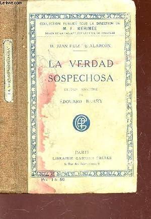LA VERDAD SOSPECHOSA - COMEDIA EN TRES ACTOS / 4e EDITION: JUAN RUIZ DE ALARCON D.