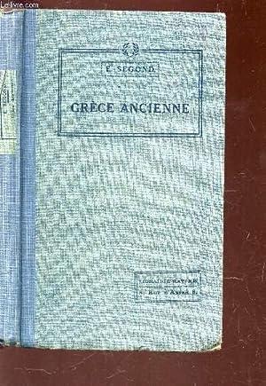 GRECE ANCIENNE - TOME II : LECONS - RECITS ET LECTURES - QUESTIONNAIRES - DEVOIRS - TABLEAUX ...