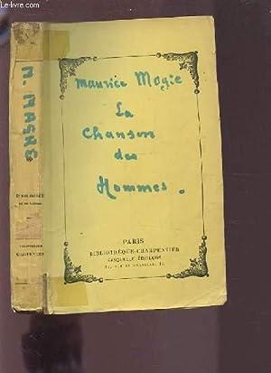 LA CHANSON DES HOMMES - POEME.: MAGRE MAURICE