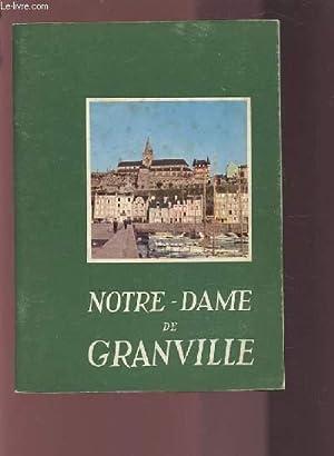 NOTRE DAME DE GRANDVILLE.: COLLECTIF