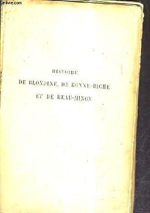 HISTOIRE DE BLONDINE DE BONNE BICHE ET: COMTESSE DE SEGUR