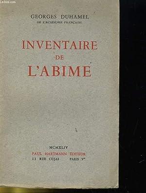 INVENTAIRE DE L'ABIME: GEORGES DUHAMEL.