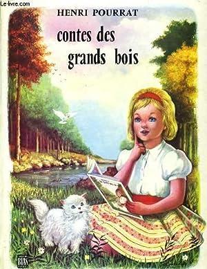 CONTES DES GRANDS BOIS: HENRI POURRAT.