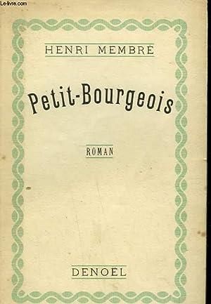 PETIT-BOURGEOIS.: MEMBRE HENRI.
