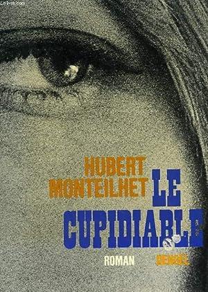 LE CUPIDIABLE.: MONTEILHET HUBERT.