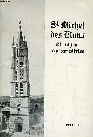 L'EGLISE DE SAINT-MICHEL-DES-LIONS, LIMOGES (XIVe - XVe SIECLES): COLLECTIF