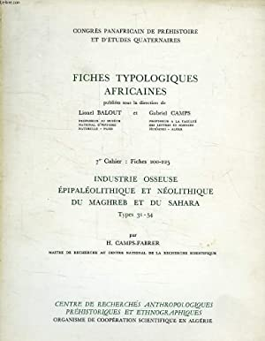 FICHES TYPOLOGIQUES AFRICAINES, 7e CAHIER, FICHES 200-225, INDUSTRIE OSSEUSE EPIPALEOLITHIQUE ET ...