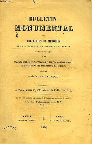 BULLETIN MONUMENTAL, OU COLLECTION DE MEMOIRES SUR LES MONUMENTS HISTORIQUES DE FRANCE, 4e SERIE, ...