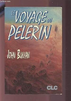 LE VOYAGE PELERIN.: BUNYAN JOHN