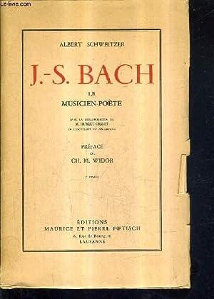 J.-S. BACH LE MUSICIEN POETE / 7E TIRAGE.: SCHWEITZER ALBERT