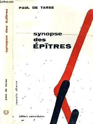 SYNOPSE DES EPTITRES / NOUVELLE ALLIANCE: DE TARSE PAUL