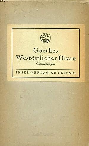 WEST-ÖSTLICHER DIVAN: GOETHE Johann Wolfgang