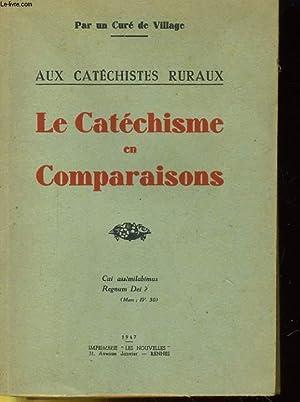 AUX CATECHISTES RURAUX - LE CATECHISME EN COMPARAISONS: UN CURE DE VILLAGE